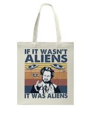It Was Aliens Tote Bag thumbnail
