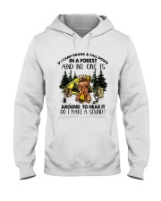 In A Forest And No One Is Hooded Sweatshirt front