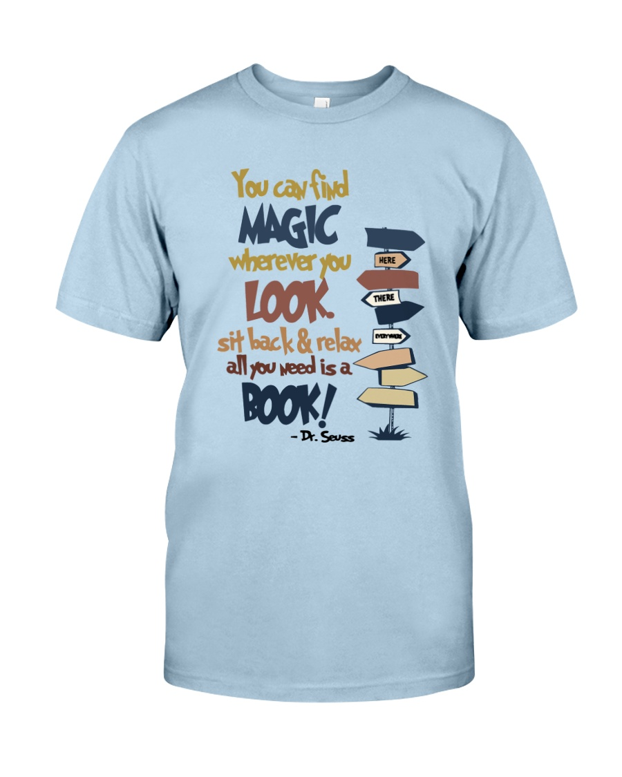 You Can Find Magic Classic T-Shirt