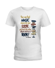 You Can Find Magic Ladies T-Shirt thumbnail