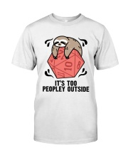 It Is To Peopley Outside Classic T-Shirt front