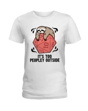 It Is To Peopley Outside Ladies T-Shirt thumbnail