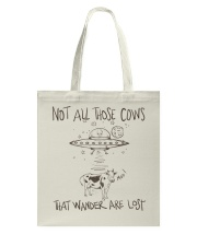 Not All Those Cows Are Lost Tote Bag thumbnail