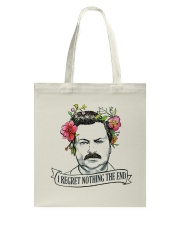 I Reget Nothing The End Tote Bag thumbnail