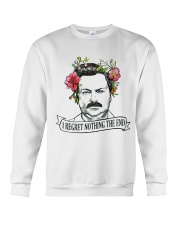 I Reget Nothing The End Crewneck Sweatshirt tile