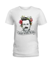 I Reget Nothing The End Ladies T-Shirt thumbnail