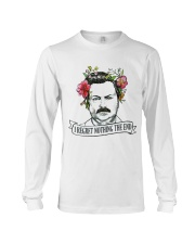 I Reget Nothing The End Long Sleeve Tee tile