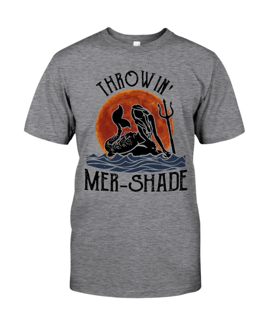 Throwin Mer Shade Classic T-Shirt