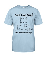 And God Said Classic T-Shirt front