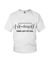 Things Just Got Real Youth T-Shirt tile