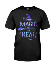 Magic Is Real Classic T-Shirt front