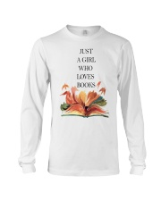 Just A Girl Who Loves Books Long Sleeve Tee thumbnail