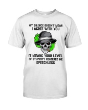 My Silence Doesnt Mean Classic T-Shirt tile