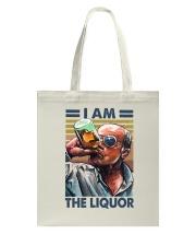 I Am The Liquor Tote Bag thumbnail