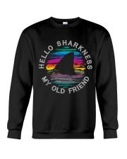 Hello Sharkness My Old Friend Crewneck Sweatshirt thumbnail