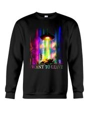I Want To Leave Crewneck Sweatshirt thumbnail