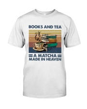 Books And Tea A Matcha Classic T-Shirt front