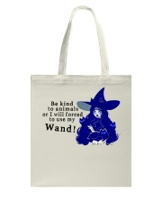 Be Kind To Animals Tote Bag thumbnail