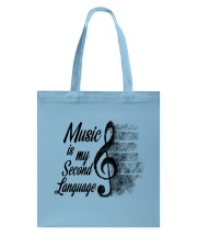 Music Is My Second Language Tote Bag thumbnail
