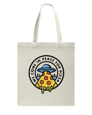 We Come In Peace Tote Bag thumbnail
