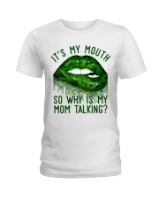 Its My Mouth Ladies T-Shirt thumbnail