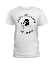 When Will Reflection Show Ladies T-Shirt thumbnail