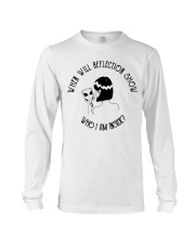 When Will Reflection Show Long Sleeve Tee thumbnail