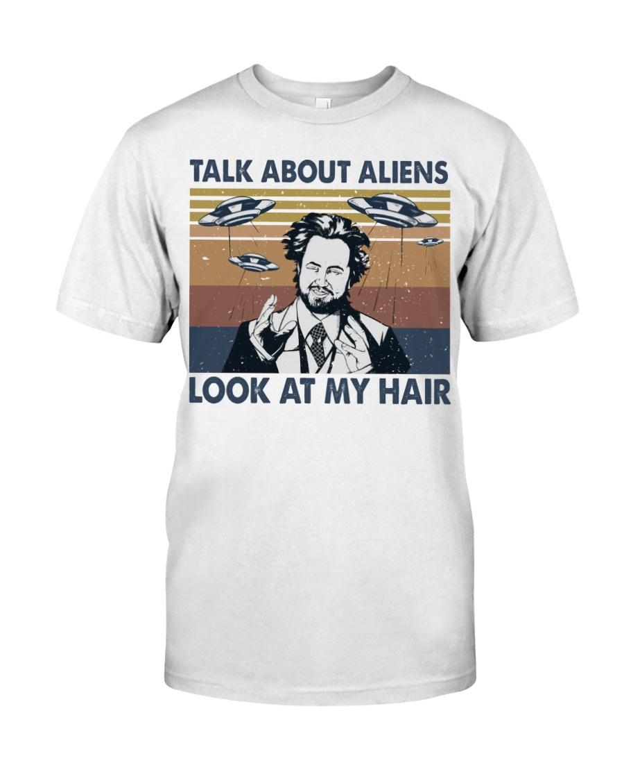 Talk About Aliens Classic T-Shirt