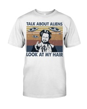 Talk About Aliens Classic T-Shirt front