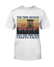 The Tree Giveth Classic T-Shirt front