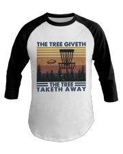 The Tree Giveth Baseball Tee thumbnail