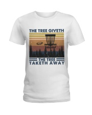 The Tree Giveth Ladies T-Shirt thumbnail