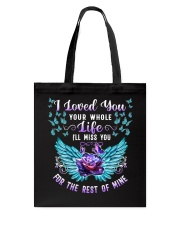 I Loved You Your Whole Tote Bag thumbnail