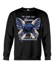 You Will Be Always Remembered Crewneck Sweatshirt thumbnail