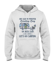 She Said To Whisper Hooded Sweatshirt front