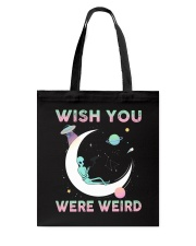 Wish You Were Weird Tote Bag tile
