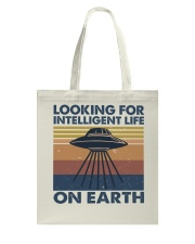 Look For Intelligent Life Tote Bag thumbnail