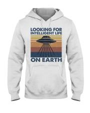 Look For Intelligent Life Hooded Sweatshirt front