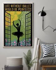 Life Without Ballet 11x17 Poster lifestyle-poster-1