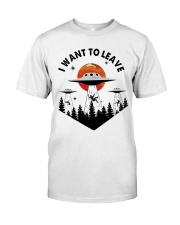 I Want To Leave Classic T-Shirt front