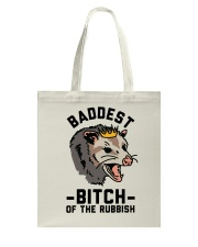 Baddest Of The Rubbish Tote Bag thumbnail