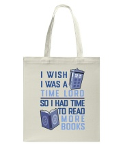 I Wish I Was A Time Lord Tote Bag thumbnail