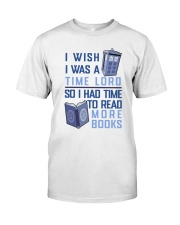 I Wish I Was A Time Lord Classic T-Shirt front