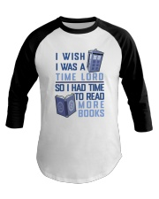 I Wish I Was A Time Lord Baseball Tee thumbnail