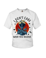 I Dont Care What You Believe Youth T-Shirt thumbnail