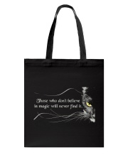 Those Who Do Not Believe Tote Bag thumbnail