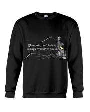 Those Who Do Not Believe Crewneck Sweatshirt thumbnail