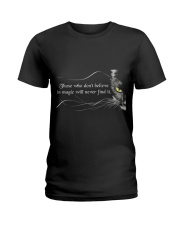 Those Who Do Not Believe Ladies T-Shirt thumbnail