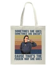 Sometimes She Gose Tote Bag thumbnail