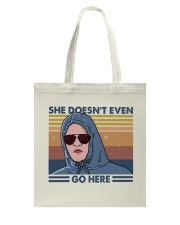 She Does Not Even Go Tote Bag thumbnail